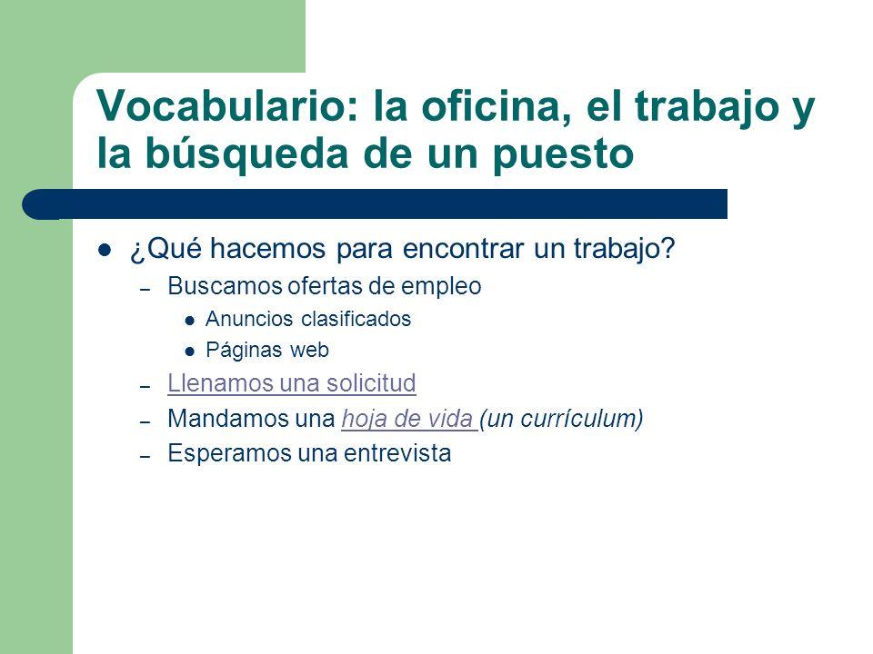 Vocabulario: la oficina, el trabajo y la búsqueda de un puesto