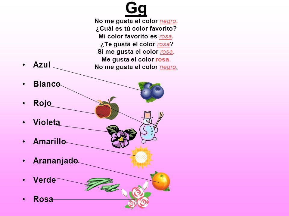 Gg No me gusta el color negro. ¿Cuál es tú color favorito