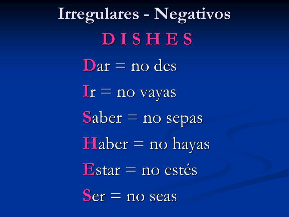 Irregulares - Negativos