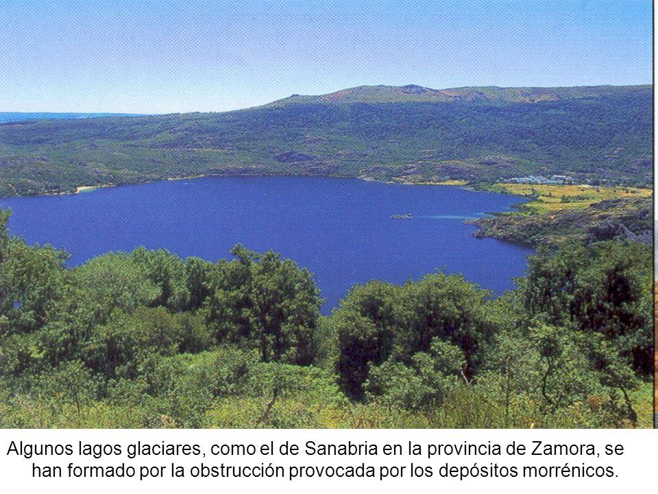 Algunos lagos glaciares, como el de Sanabria en la provincia de Zamora, se han formado por la obstrucción provocada por los depósitos morrénicos.