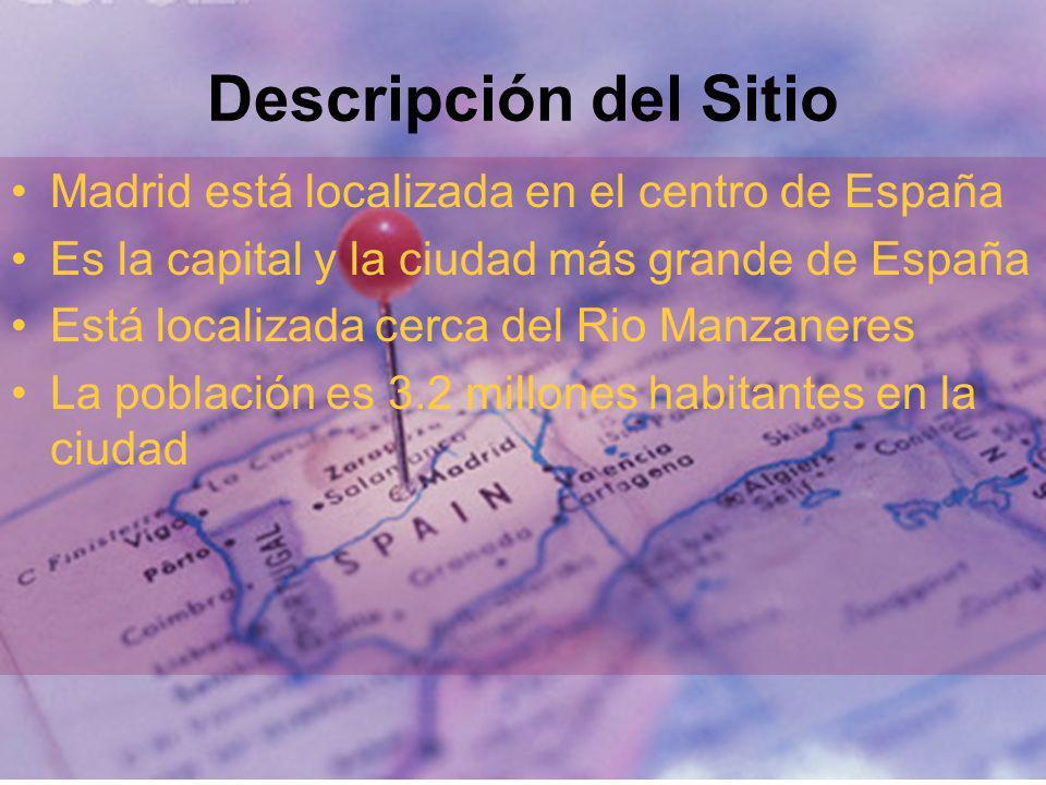 Descripción del Sitio Madrid está localizada en el centro de España