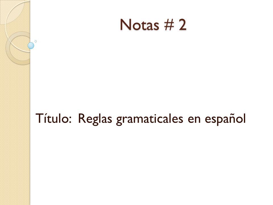 Título: Reglas gramaticales en español