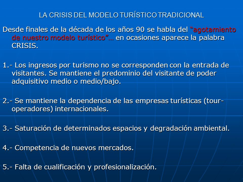 LA CRISIS DEL MODELO TURÍSTICO TRADICIONAL
