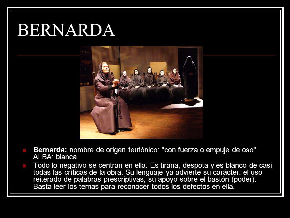 BERNARDA Bernarda: nombre de origen teutónico: con fuerza o empuje de oso . ALBA: blanca.