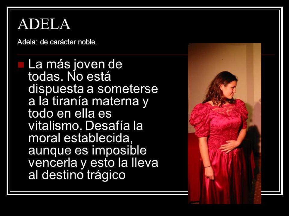 ADELA Adela: de carácter noble.