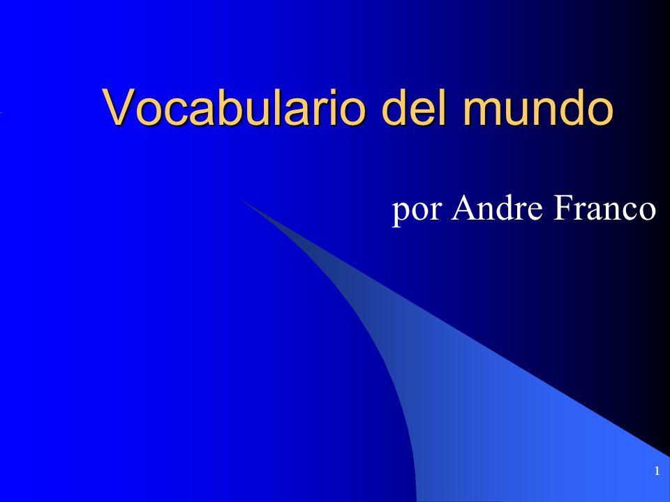 Vocabulario del mundo por Andre Franco