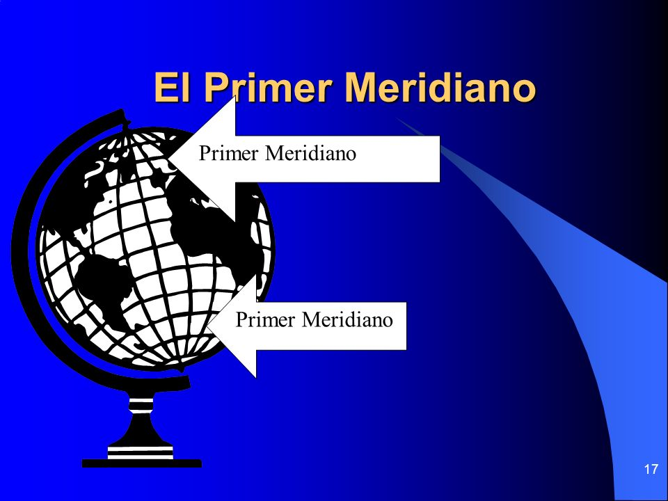 El Primer Meridiano Primer Meridiano Primer Meridiano