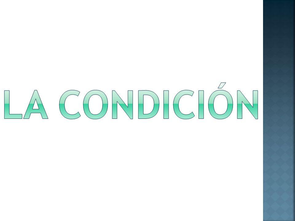 La condición