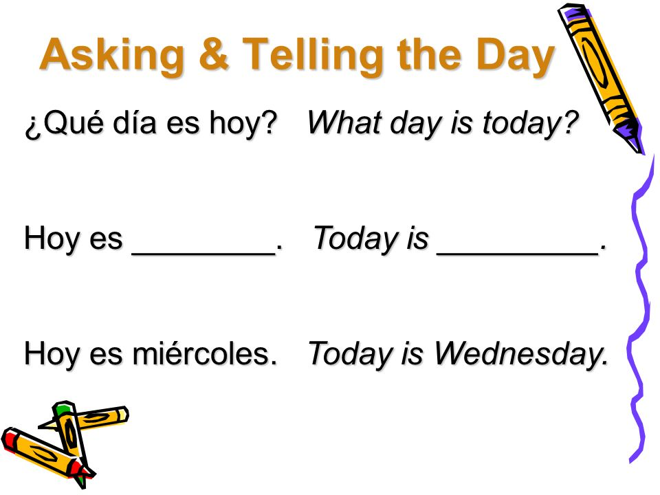 Asking & Telling the Day