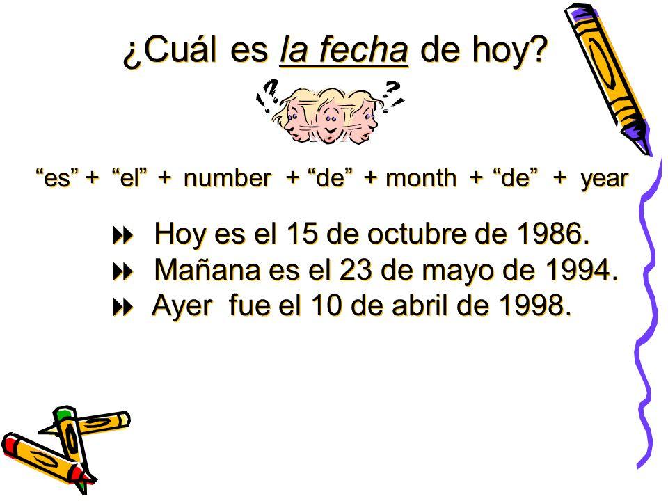 ¿Cuál es la fecha de hoy Hoy es el 15 de octubre de 1986.