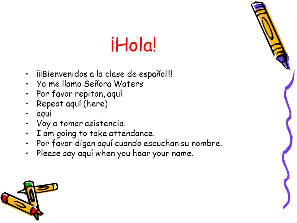 ¡Hola! ¡¡¡Bienvenidos a la clase de español!!!