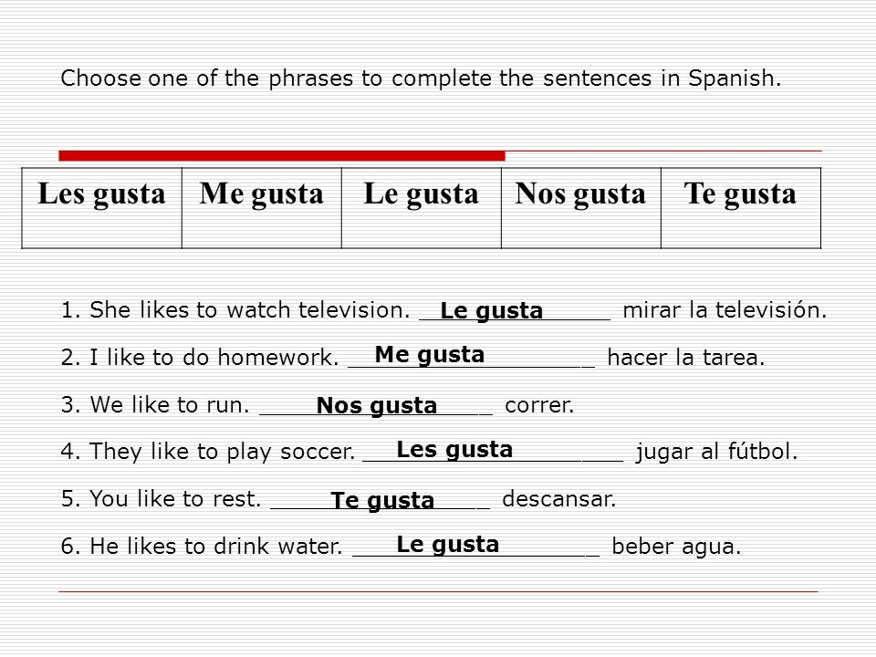 Choose one of the phrases to complete the sentences in Spanish.