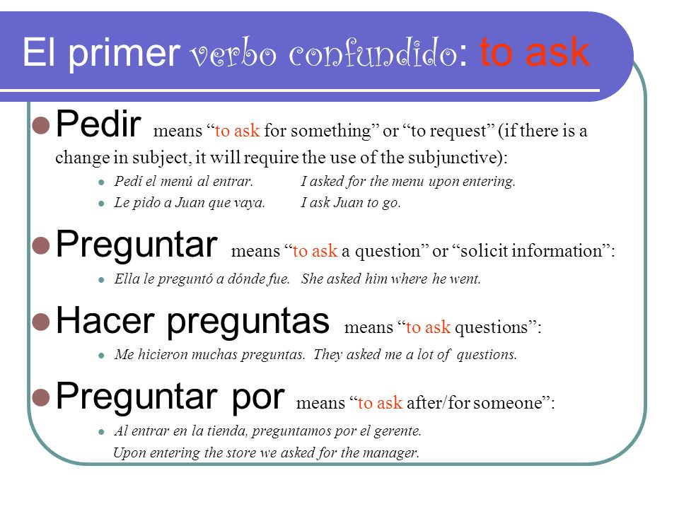 El primer verbo confundido: to ask