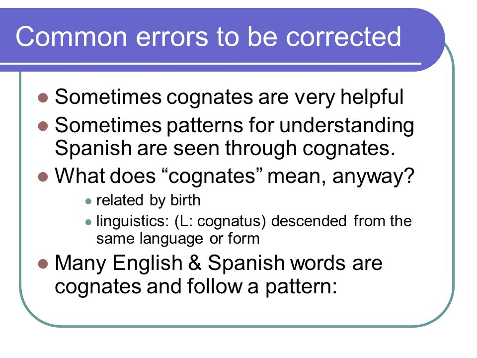 Common errors to be corrected