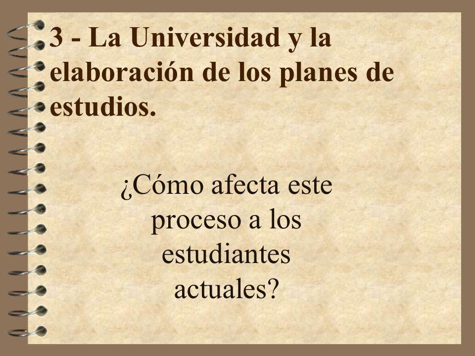 3 - La Universidad y la elaboración de los planes de estudios.