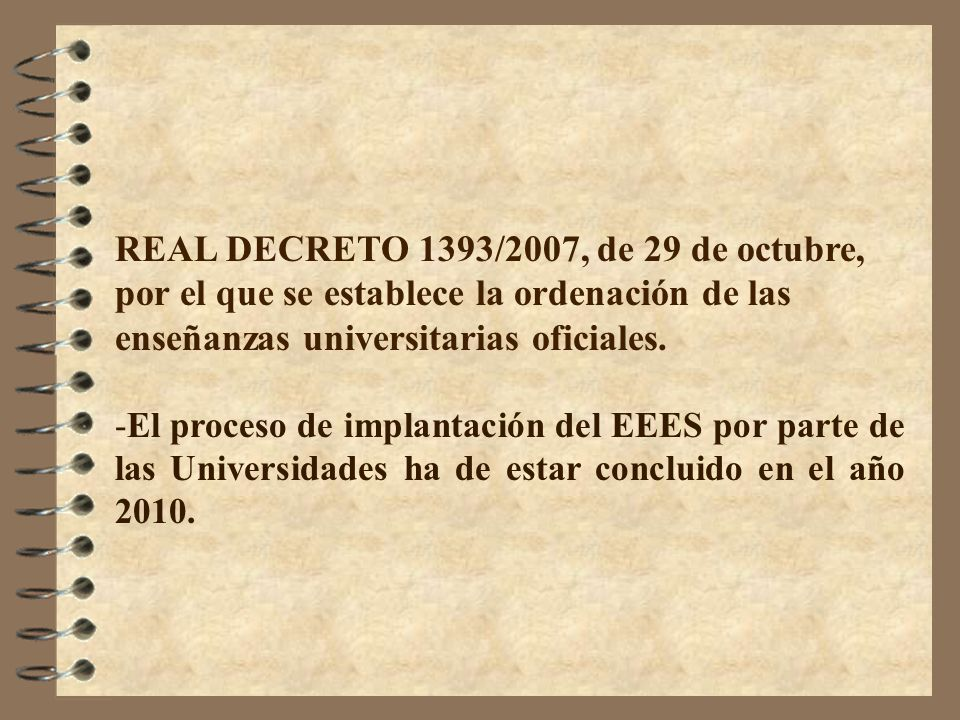 REAL DECRETO 1393/2007, de 29 de octubre,