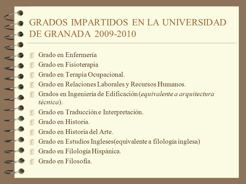 GRADOS IMPARTIDOS EN LA UNIVERSIDAD DE GRANADA 2009-2010