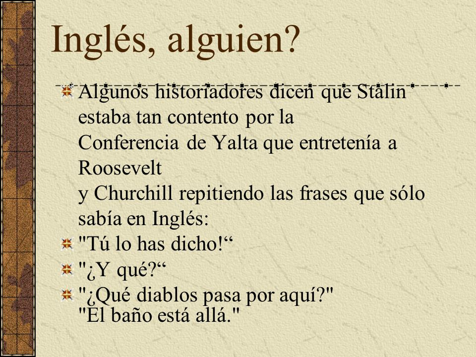 Inglés, alguien