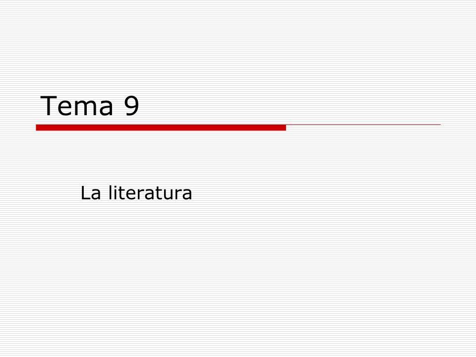 Tema 9 La literatura