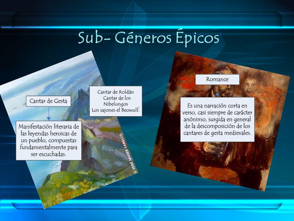 Sub- Géneros Épicos