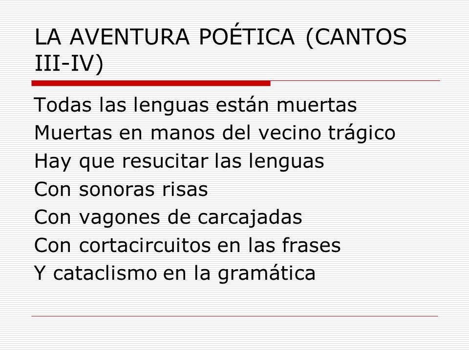 LA AVENTURA POÉTICA (CANTOS III-IV)
