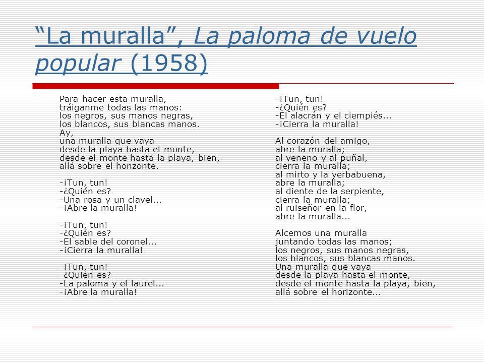 La muralla , La paloma de vuelo popular (1958)