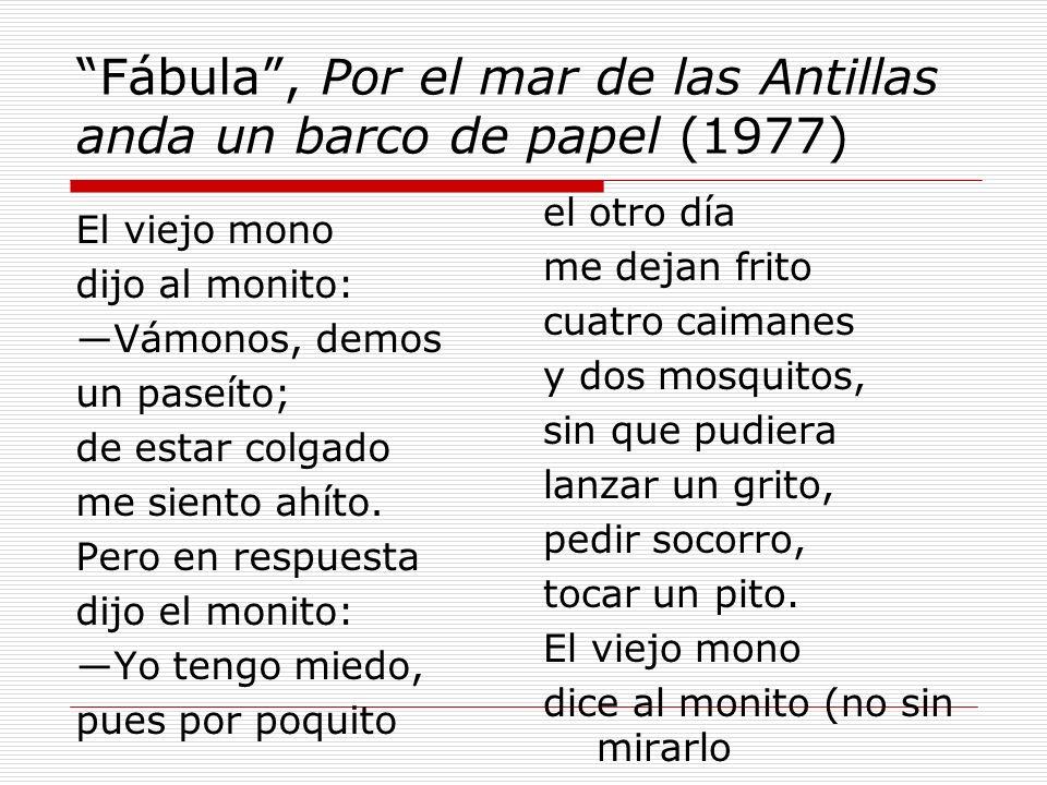 Fábula , Por el mar de las Antillas anda un barco de papel (1977)