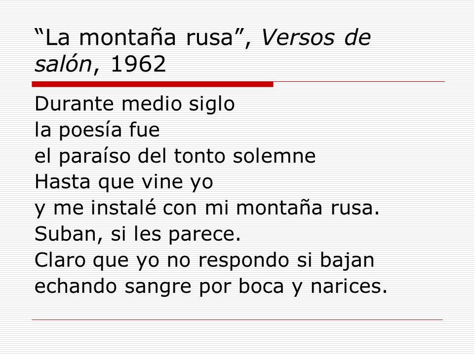 La montaña rusa , Versos de salón, 1962