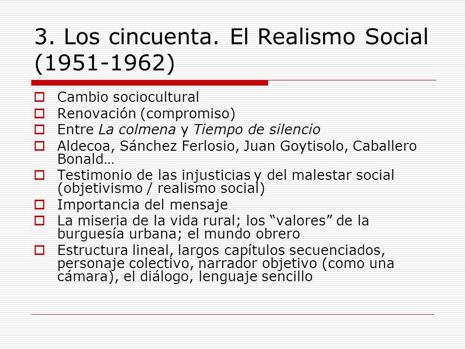 3. Los cincuenta. El Realismo Social (1951-1962)