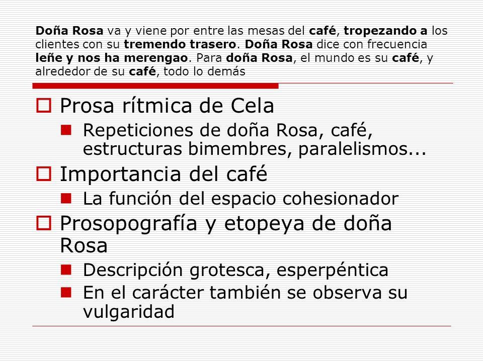 Prosopografía y etopeya de doña Rosa
