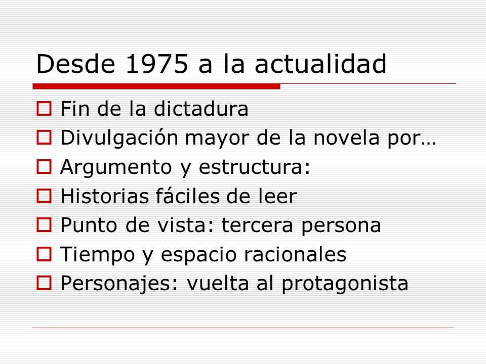 Desde 1975 a la actualidad Fin de la dictadura