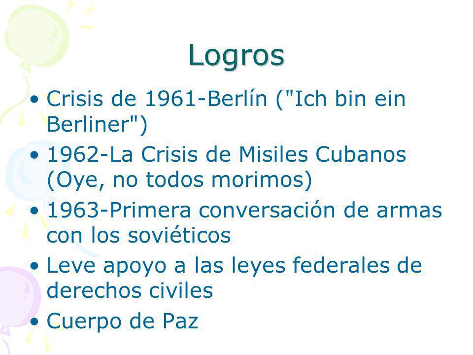 Logros Crisis de 1961-Berlín ( Ich bin ein Berliner )