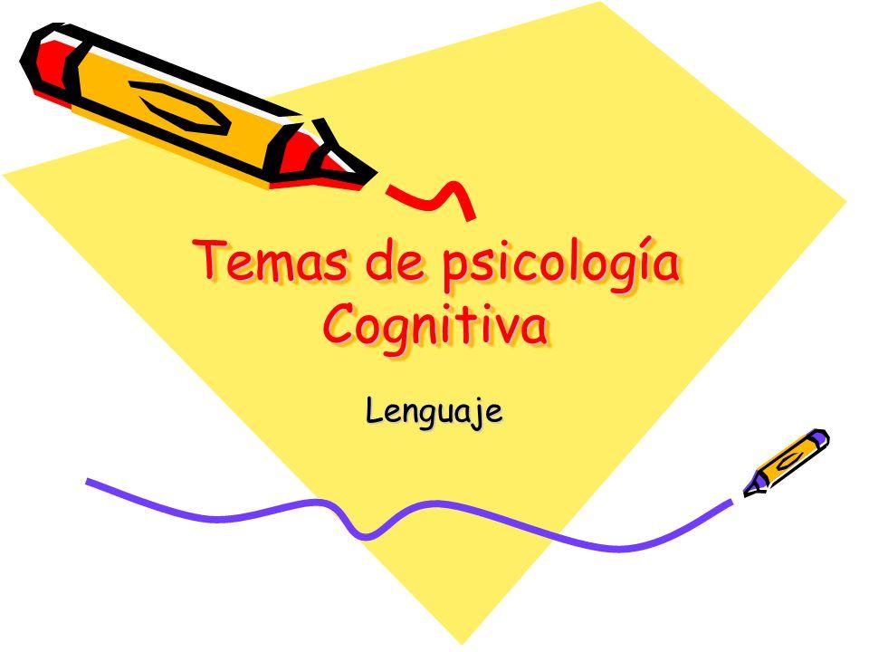 Temas de psicología Cognitiva