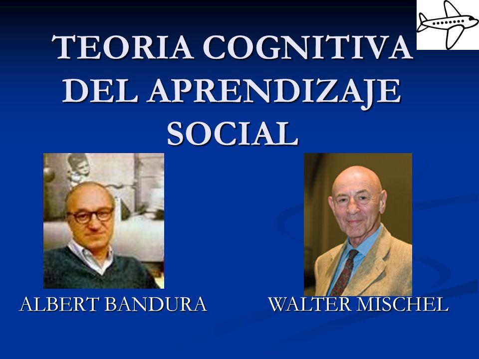 TEORIA COGNITIVA DEL APRENDIZAJE SOCIAL