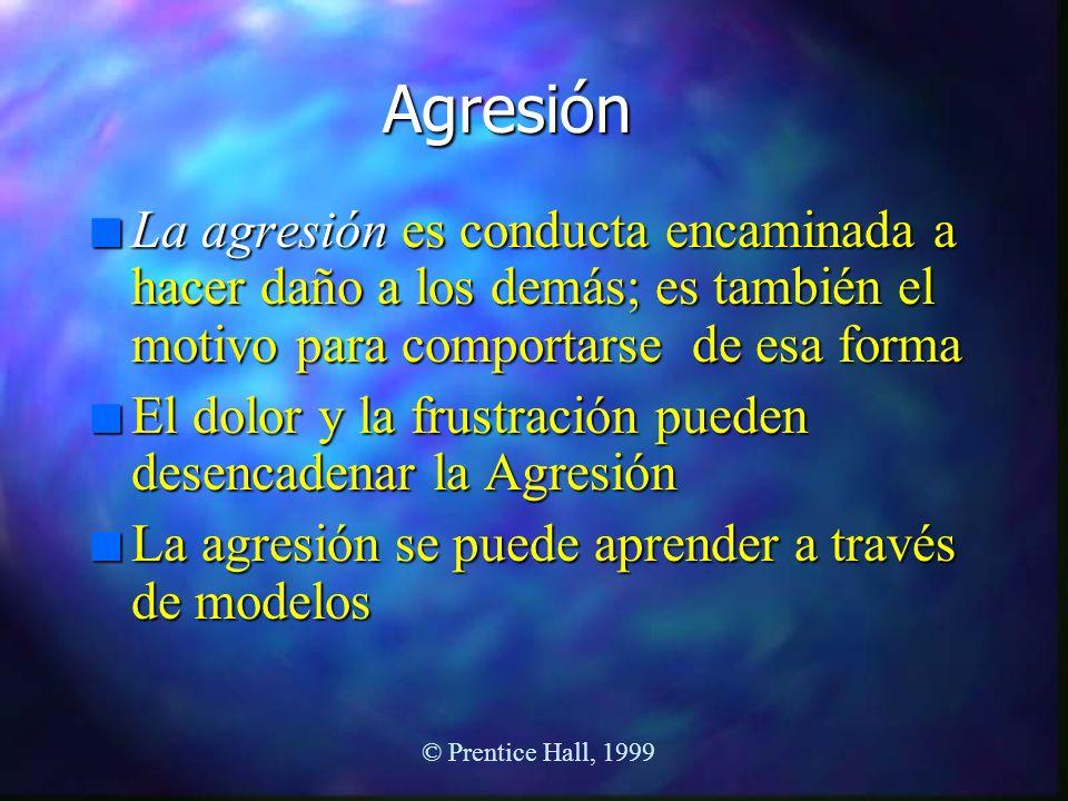 Agresión La agresión es conducta encaminada a hacer daño a los demás; es también el motivo para comportarse de esa forma.