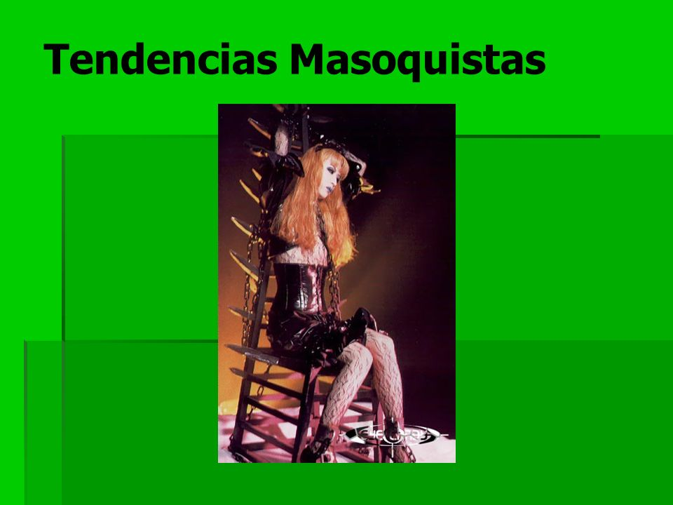 Tendencias Masoquistas