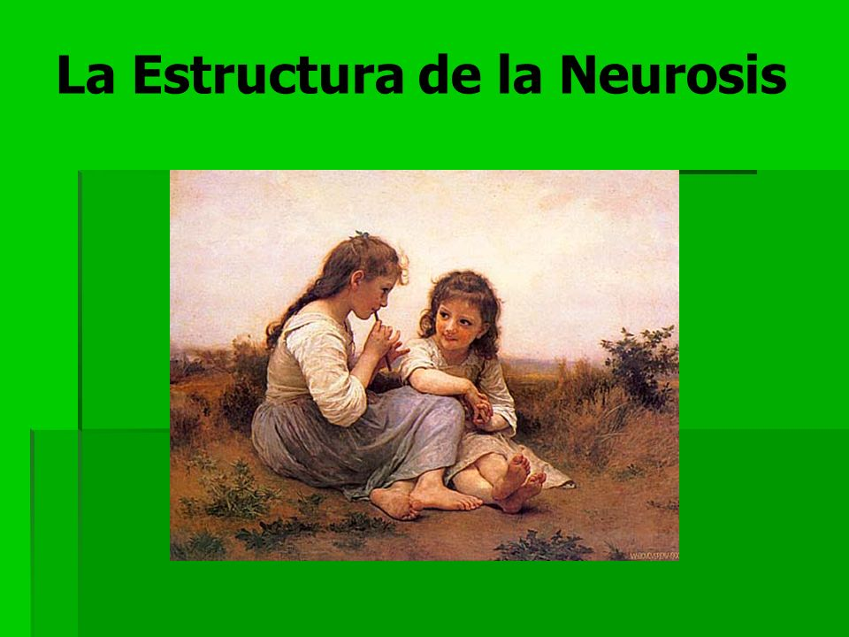 La Estructura de la Neurosis