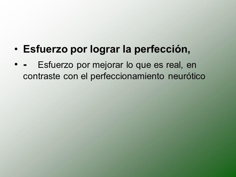 Esfuerzo por lograr la perfección,