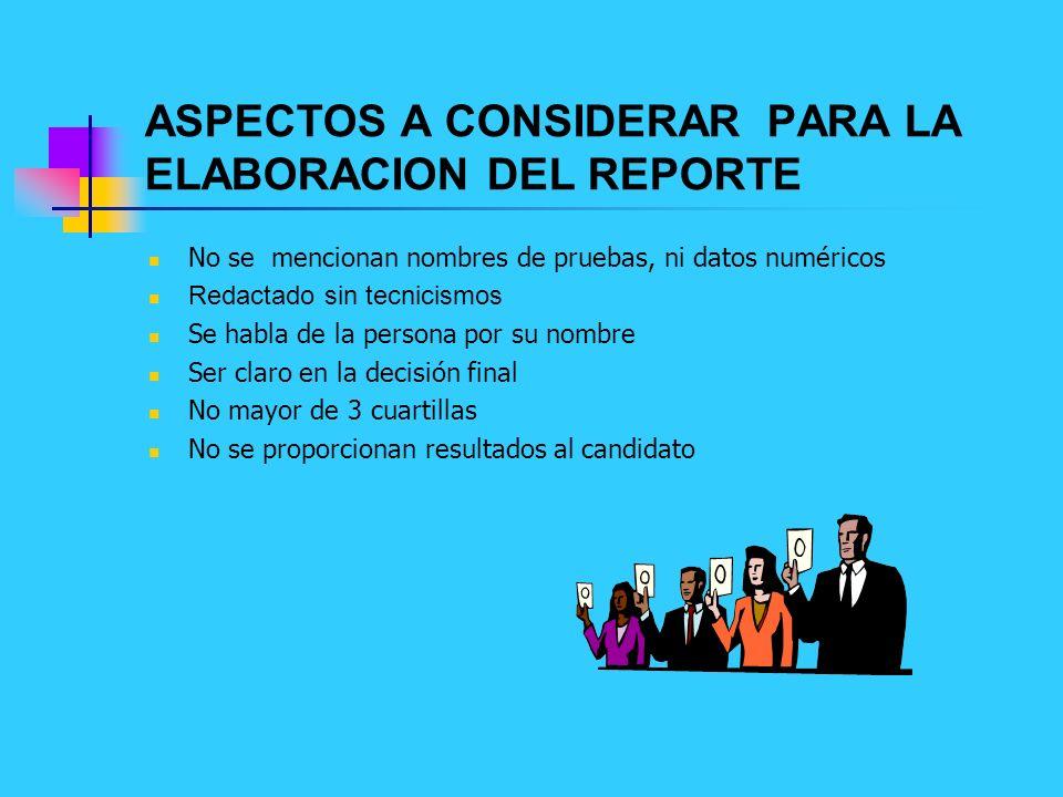 ASPECTOS A CONSIDERAR PARA LA ELABORACION DEL REPORTE