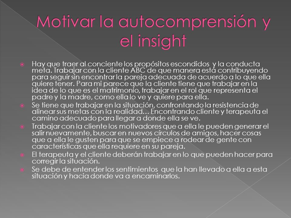 Motivar la autocomprensión y el insight