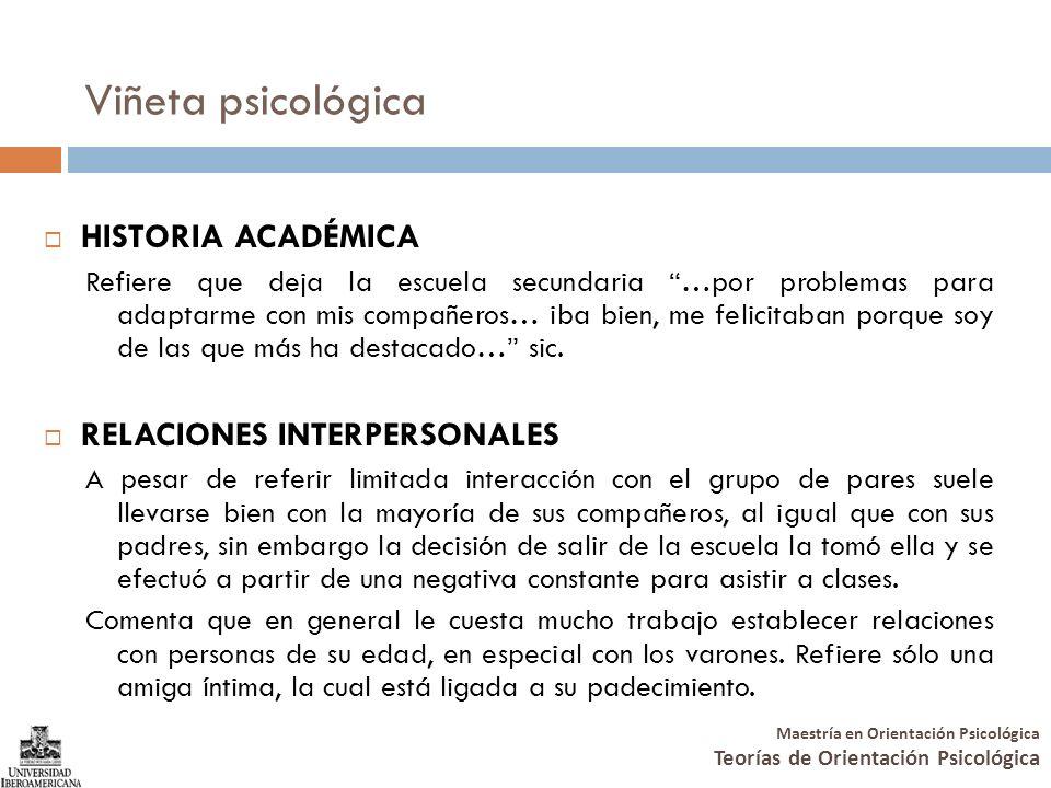 Viñeta psicológica HISTORIA ACADÉMICA RELACIONES INTERPERSONALES