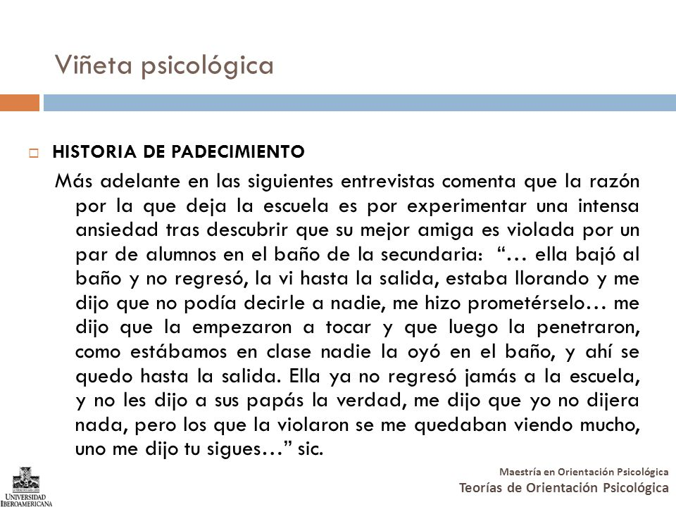 Viñeta psicológica HISTORIA DE PADECIMIENTO.