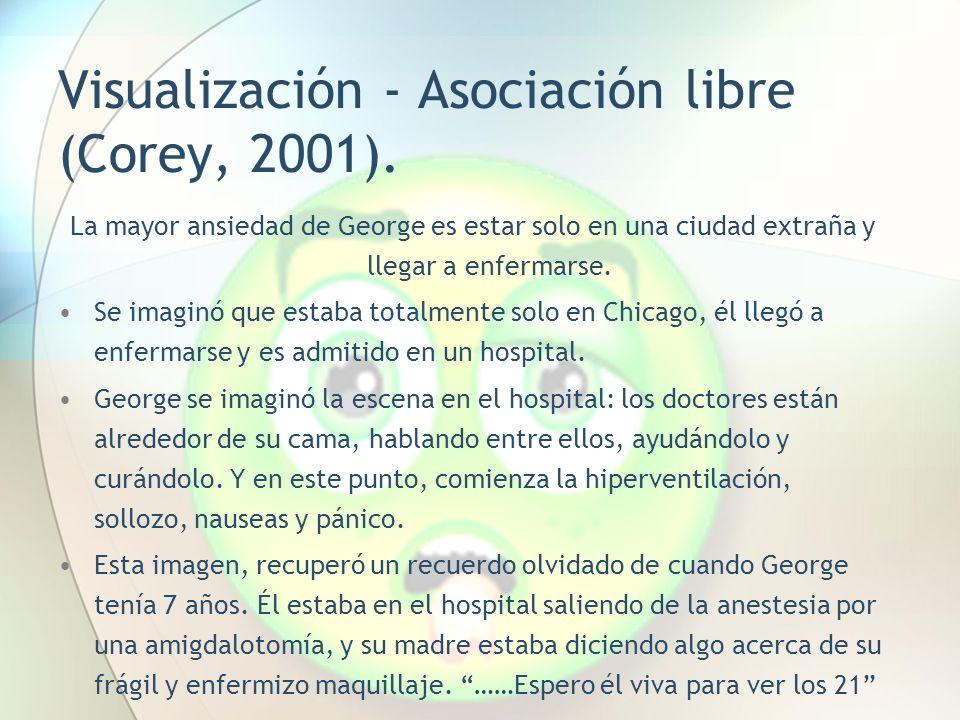 Visualización - Asociación libre (Corey, 2001).