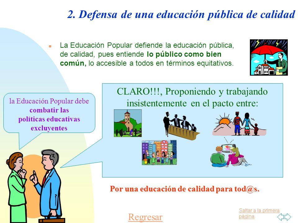 2. Defensa de una educación pública de calidad