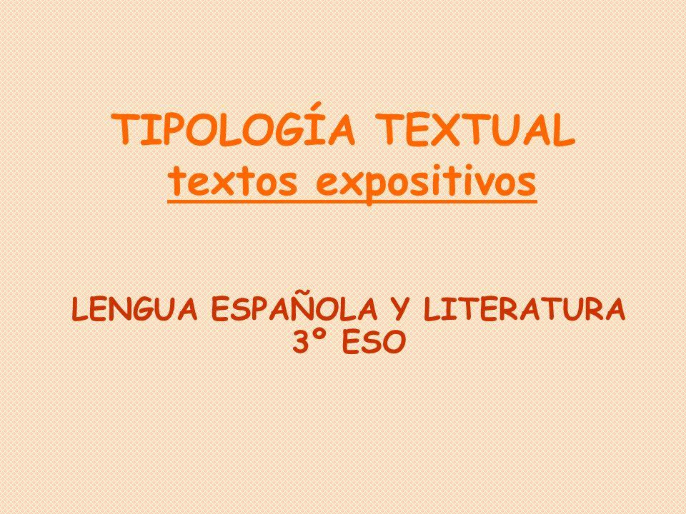 TIPOLOGÍA TEXTUAL textos expositivos