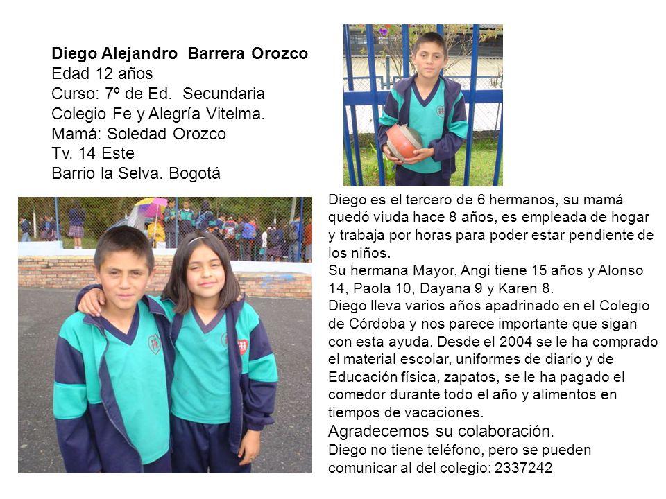 Diego Alejandro Barrera Orozco Edad 12 años