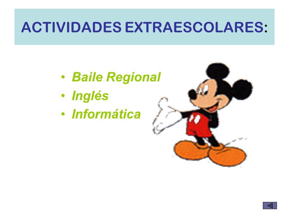 ACTIVIDADES EXTRAESCOLARES: