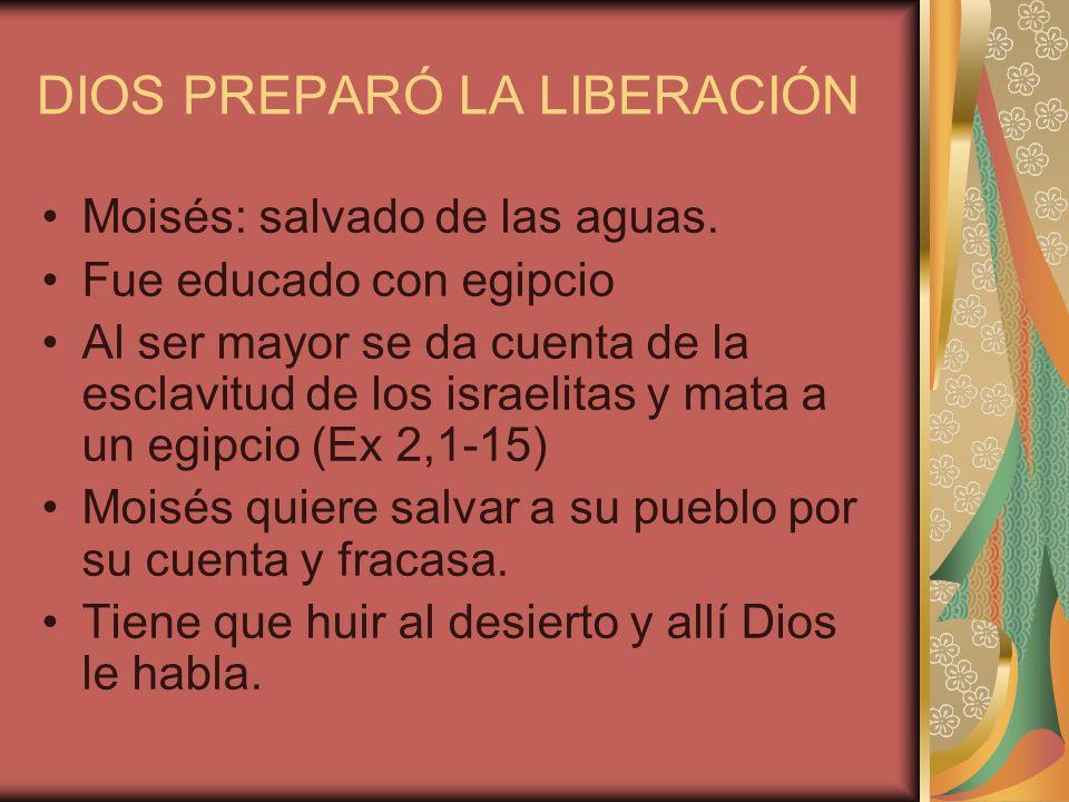 DIOS PREPARÓ LA LIBERACIÓN