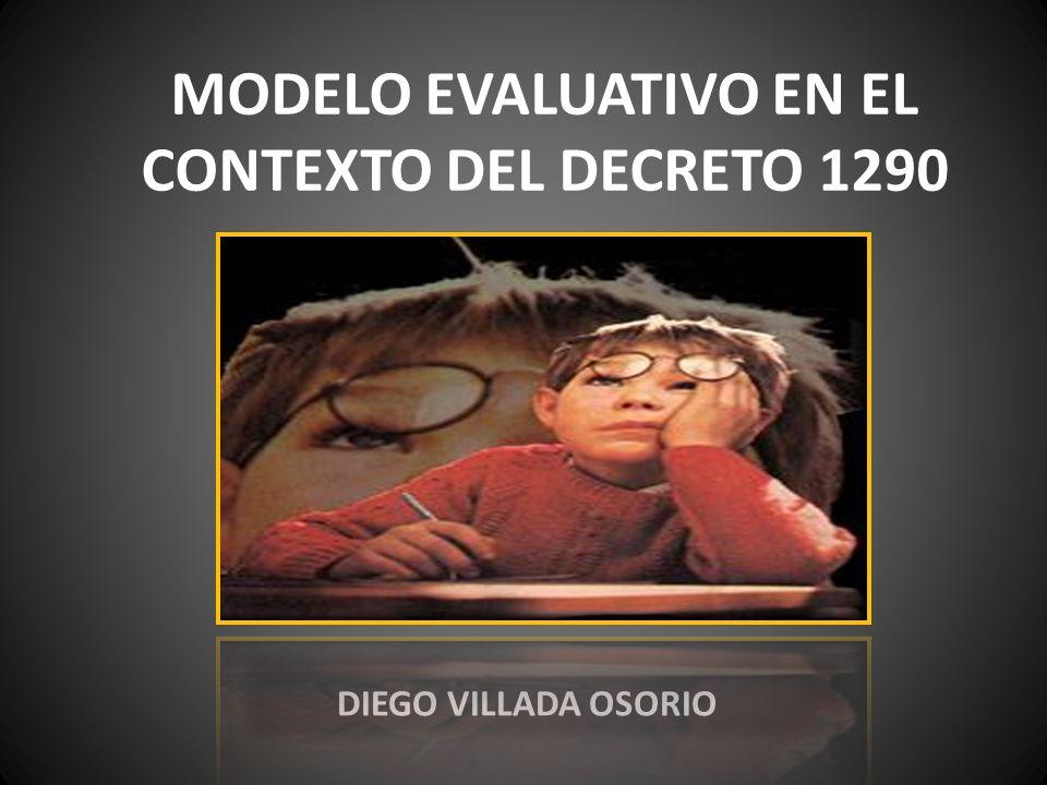MODELO EVALUATIVO EN EL CONTEXTO DEL DECRETO 1290