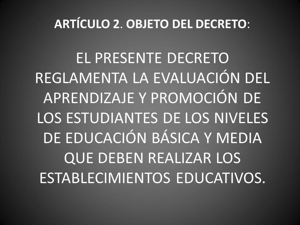 ARTÍCULO 2. OBJETO DEL DECRETO: